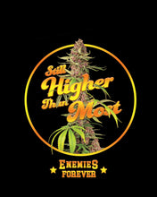 "Enemies Forever™️ ""Higher Than Most"" T shirt (Green)"