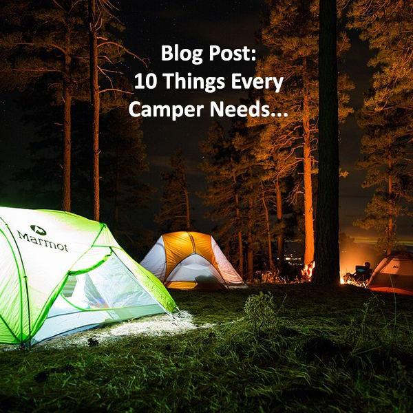 10 things every camper needs on a camping trip