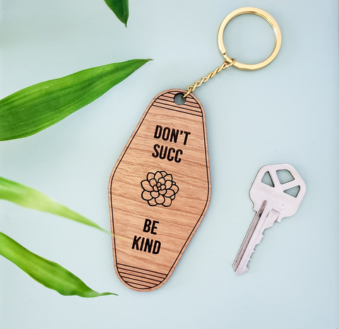 Don't Succ, Be Kind Vintage Key Tag