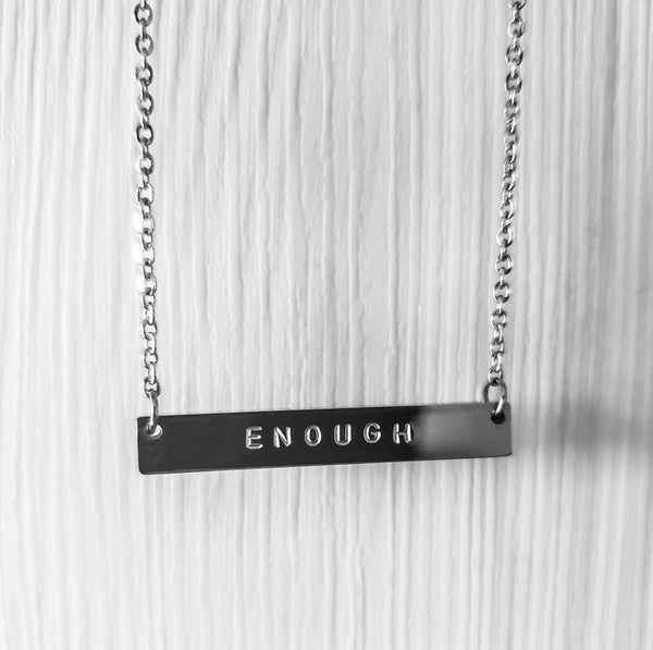 Enough Necklace