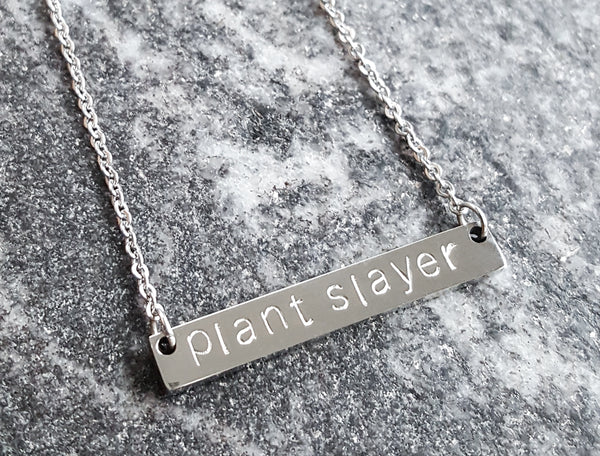 Plant Slayer Necklace