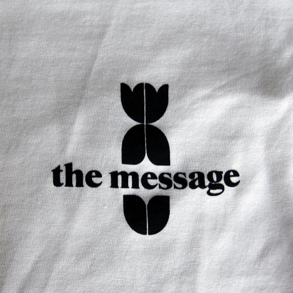 The Message T-Shirt // unisex