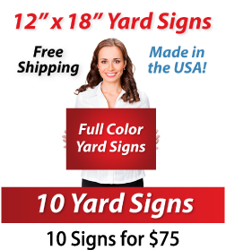 """Girl holding a sign saying """"Full Color Yard Signs"""" """"12"""" x 18"""" Yard Signs, Free Shipping, Full Color Signs, 10 Signs for $75"""""""