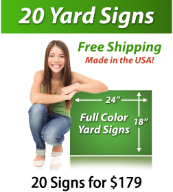 """Girl next to a sign saying """"20 Yard Signs, Free Shipping, Full Color Signs, 20 Signs for $179"""""""