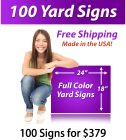"""Girl next to a sign saying """"25 Yard Signs, Free Shipping, Full Color Signs, 100 Signs for $379"""""""