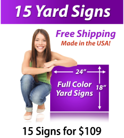 """Girl next to a sign saying """"25 Yard Signs, Free Shipping, Full Color Signs, 15 Signs for $109"""""""