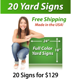 """Girl next to a sign saying """"25 Yard Signs, Free Shipping, Full Color Signs, 20 Signs for $129"""""""