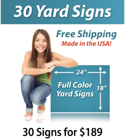 """Girl next to a sign saying """"25 Yard Signs, Free Shipping, Full Color Signs, 30 Signs for $189"""""""