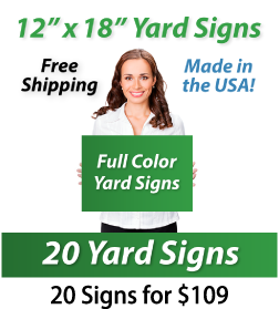 """Girl holding a sign saying """"Full Color Yard Signs"""" """"12"""" x 18"""" Yard Signs, Free Shipping, Full Color Signs, 20 Signs for $109"""""""