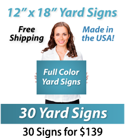 """Girl holding a sign saying """"Full Color Yard Signs"""" """"12"""" x 18"""" Yard Signs, Free Shipping, Full Color Signs, 30 Signs for $139"""""""