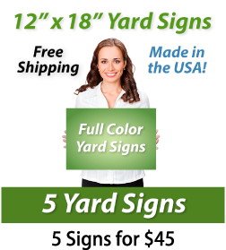 "Girl holding a sign saying ""Full Color Yard Signs"" ""12"" x 18"" Yard Signs, Free Shipping, Full Color Signs, 5 Signs for $45"""