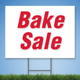 Coroplast Yard Sign with red text 'Bake Sale'