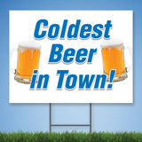 Coroplast Yard Sign with blue text 'Coldest Beer in Town!' with two pictures of mugs of beer