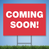 18 x 24 Coroplast Yard Sign with white text 'Coming Soon' on red background
