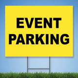 Coroplast Yard Sign with black text 'EVENT PARKING' on yellow background