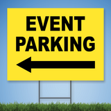Coroplast Yard Sign with black text 'EVENT PARKING' with Left arrow on yellow background