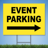 Coroplast Yard Sign with black text 'EVENT PARKING' with right arrow on yellow background