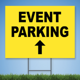 Coroplast Yard Sign with black text 'EVENT PARKING' with straight arrow on yellow background