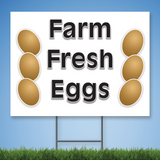 Coroplast Yard Sign with Text 'FARM FRESH EGGS' with pictures of eggs