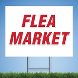 Coroplast Yard Sign with red text 'FLEA MARKET'