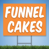 Coroplast Yard Sign with white text 'FUNNEL CAKES' on orange background