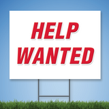 18 x 24 Coroplast Yard Sign with red text 'HELP WANTED'
