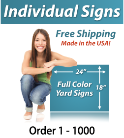 "Girl next to a sign saying ""Yard Signs, Free Shipping, Full Color Signs, Order 1 - 1000"