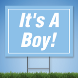 Coroplast Yard Sign with white text 'It's A Boy!' on light blue background