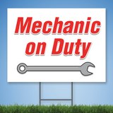 Coroplast Yard Sign with red text 'Mechanic on Duty' with picture of wrench