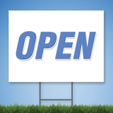 18 x 24 Coroplast Yard Sign with blue text 'OPEN'