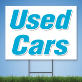 Coroplast Yard Sign with blue text 'Used Cars'