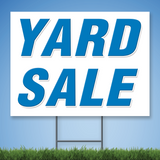 Coroplast Yard Sign with blue text 'YARD SALE'