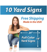 "Girl next to a sign saying ""10 Yard Signs, Free Shipping, Full Color Signs"""