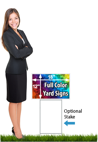 Business woman standing next to a 12 x 18 coroplast yard sign saying 'Full Color Yard Signs'