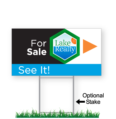 corrugated directional sign with optional stake stating 'Lake Realty For Sale See It'