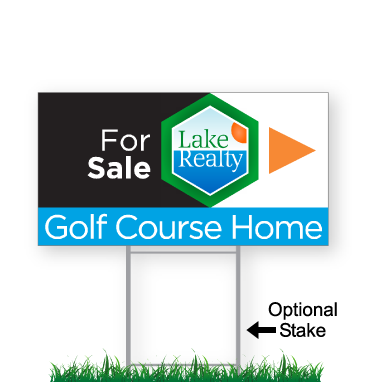 corrugated directional sign with optional stake stating 'Lake Realty Golf Course Home'
