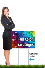 "Business woman standing next to an 18"" x 24"" coroplast yard sign saying 'Full Color Yard Signs' with optional sign stake"