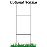 "Optional Wire H-Stake for signs, measuring 24"" x 10"""