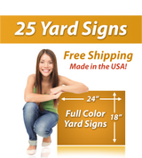 "Girl next to a sign saying ""25 Yard Signs, Free Shipping, Full Color Signs"""