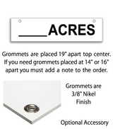 Sign rider with 2 grommets on top saying 'ACRES' in black print