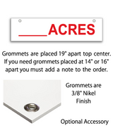 Sign rider with 2 grommets on top saying 'ACRES' in red print