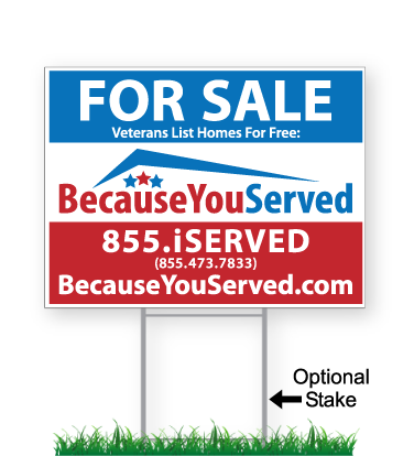 Because You Served Yard Signs
