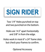"Sign rider with 4 holes saying ""Sign Rider"" in blue print"