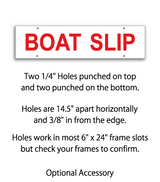 "Sign rider with 4 holes saying ""BOAT SLIP"" in red print"