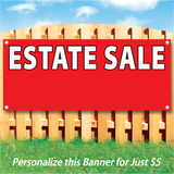 "Wood fence displaying a red vinyl banner saying ""Estate Sale"" ""Personalize this banner for just $5"""