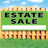 "Wood fence displaying a green vinyl banner saying ""Estate Sale"""