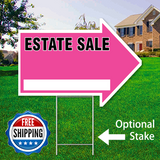 "17"" x 23"" pink arrow shaped sign saying ' ESTATE SALE' with optional stake and Free Shipping Logo"