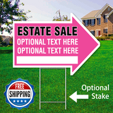 "17"" x 23"" pink arrow shaped sign saying ' ESTATE SALE' 'Optional Text' Free Shipping"