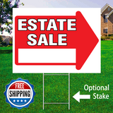 "18"" x 24"" yard sign with red arrow saying ""Estate Sale"" with optional sign stake and logo saying ""Free Shipping"""