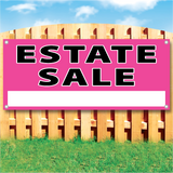 "Wood fence displaying a pink vinyl banner saying ""Estate Sale"""